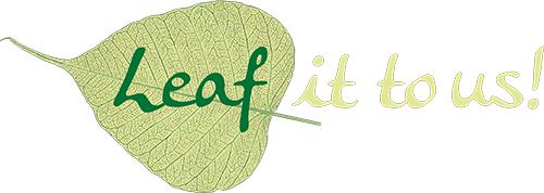 Leaf it to us